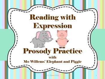 Reading With Expression – Prosody Practice with Mo Willems' Elephant and Piggie