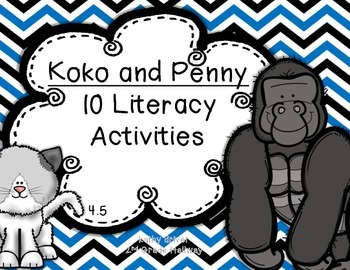 Reading Wonders 1st Grade Koko and Penny 4.5 {10 Literacy Activities}