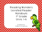Reading Wonders 1st Grade Leveled Reader Handouts Bundle