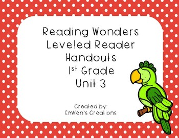 Reading Wonders 1st Grade Leveled Reader Handouts Unit 3