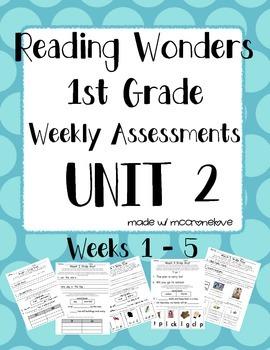 Reading Wonders 1st Grade Unit 2 Weekly Assessment BUNDLE