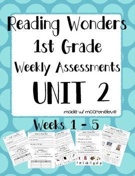 Reading Wonders 1st Grade Unit 2 Weekly Assessment BUNDLE