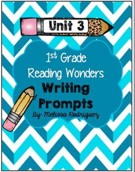 Reading Wonders 1st Grade Unit 3 Writing Bundle