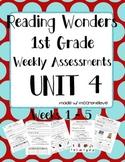 Reading Wonders 1st Grade Unit 4 Weekly Assessment BUNDLE