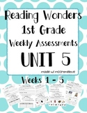 Reading Wonders 1st Grade Unit 5 Weekly Assessment BUNDLE