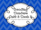 Reading Wonders 1st Grade Writing Graphic Organizer Unit 3 Week 2