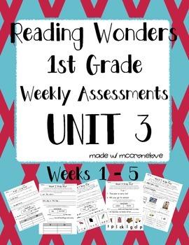 Reading Wonders 1st grade Unit 3 Weekly Assessment BUNDLE