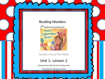 Reading Wonders 2nd Grade Unit 1 Lesson 2