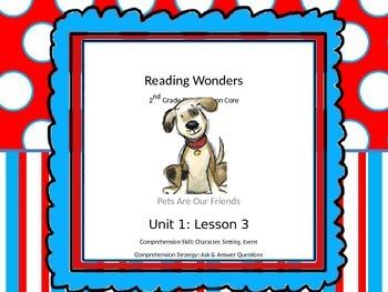 Reading Wonders 2nd Grade Unit 1 Lesson 3