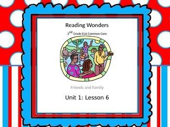 Reading Wonders 2nd Grade Unit 1 Lesson 6