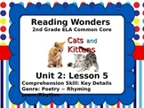Reading Wonders 2nd Grade Unit 2 Lesson 5