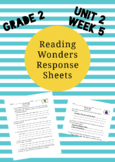 Reading Wonders 2nd Grade Unit 2 Week 5 Response Pages