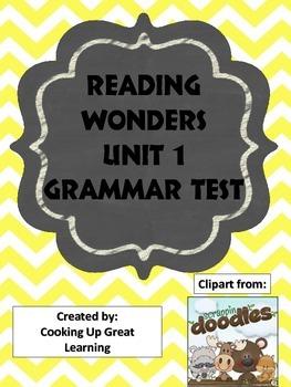 Reading Wonders 2nd grade Grammar Test Unit 1