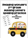 Reading Wonders 2nd Grade Spelling Practice-Missing Letters
