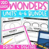 Wonders 3rd Grade Units 4-6 Printable & Digital BUNDLE