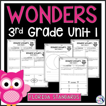 Reading Wonders 3rd Grade Constructed Response Unit 1 - Florida LAFS