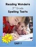 Reading Wonders 3rd Grade Unit 1 Spelling Tests