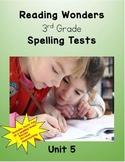 Reading Wonders 3rd Grade Unit 5 Spelling Tests