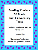 Reading Wonders 5th Grade Unit 1 Vocabulary Tests