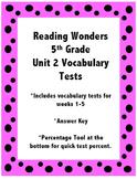Reading Wonders 5th Grade Unit 2 Vocabulary Tests