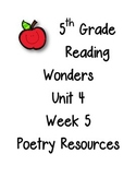 Reading Wonders 5th Grade Unit 4 Week 5 Poetry Resources