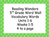 Reading Wonders 5th Grade Units 1-6 Word Wall Vocabulary