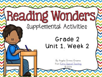 Reading Wonders Activities for Grade 2, Unit 1 Week 2