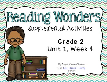 Reading Wonders Activities for Grade 2 Unit 1, Week 4