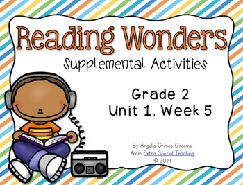 Reading Wonders Activities for Grade 2 Unit 1, Week 5