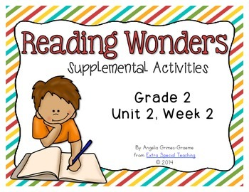 Reading Wonders Activities for Grade 2 Unit 2, Week 2