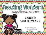 Reading Wonders Activities for Grade 2 Unit 3, Week 5
