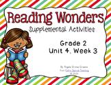 Reading Wonders Activities for Grade 2 Unit 4, Week 3