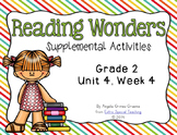 Reading Wonders Activities for Grade 2 Unit 4, Week 4