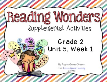 Reading Wonders Activities for Grade 2 Unit 5, Week 1