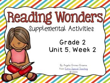 Reading Wonders Activities for Grade 2 Unit 5, Week 2