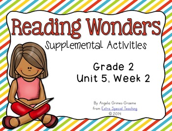Reading Wonders Activities for Grade 2 Unit 5, Week 2