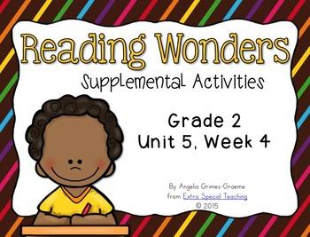 Reading Wonders Activities for Grade 2 Unit 5, Week 4
