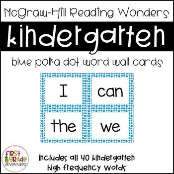 Reading Wonders Big Blue Dot Word Wall Cards - Kindergarten [EDITABLE]