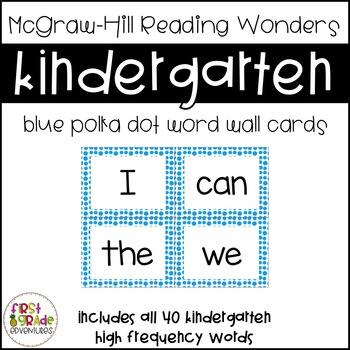 Reading Wonders Big Blue Dot Word Wall Cards - Kindergarte