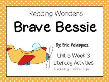 Reading Wonders ~ Brave Bessie (Unit 5, Week 3)