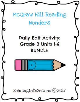 Reading Wonders Daily Edit Activity: Grade 3 Units 1-6 BUNDLE