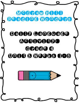 Reading Wonders Daily Language Activity - Grade 4 Unit 3