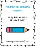 Reading Wonders Daily Edit Activity: Grade 3 Unit 1