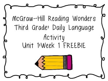 Reading Wonders Daily Language Grammar Activity - Grade 3 Unit 1 Week 1 FREEBIE
