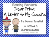 Reading Wonders ~ Dear Primo: A Letter to My Cousins (Unit 4,Week 3)
