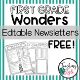 First Grade Reading Wonders Editable Newsletters Units 1-6