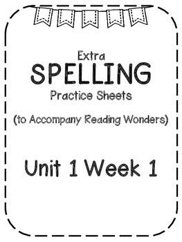 Reading Wonders Extra Spelling Practice 4th Grade Unit 1 Week 1 *FREE*