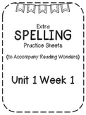 Reading Wonders Extra Spelling Practice 4th Grade Unit 1 W