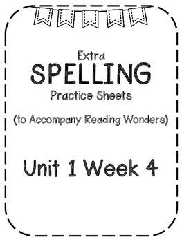 Reading Wonders Extra Spelling Practice 4th Grade Unit 1 Week 4