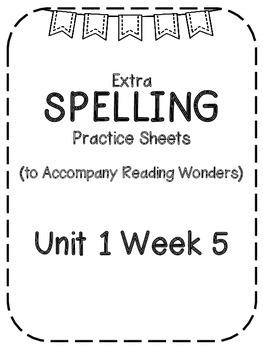 Reading Wonders Extra Spelling Practice 4th Grade Unit 1 Week 5